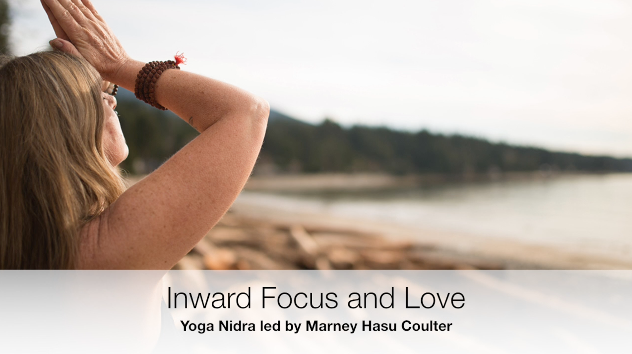 Inward Focus and Love Yoga Nidra | Yoga by the Sea