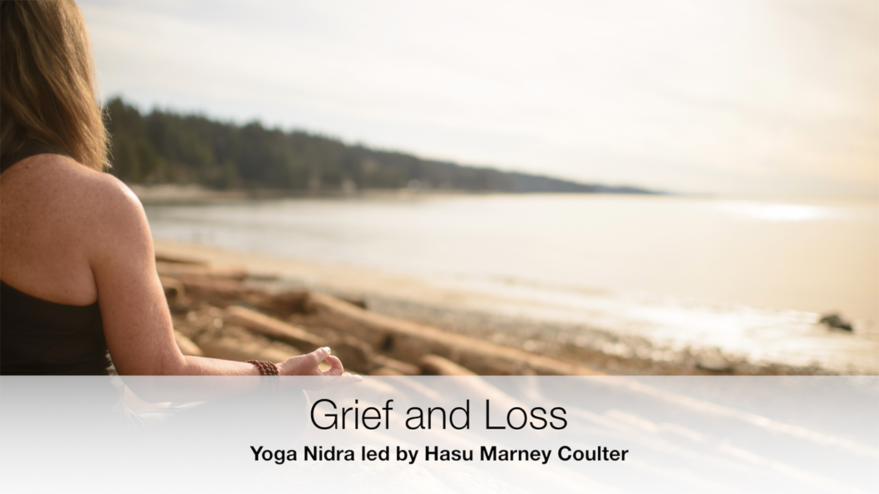 Grief and Loss Yoga Nidra | Yoga by the Sea