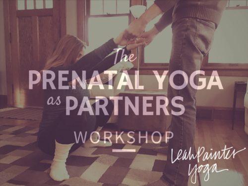 Prenatal Yoga as Partners Workshop   Yoga by the Sea